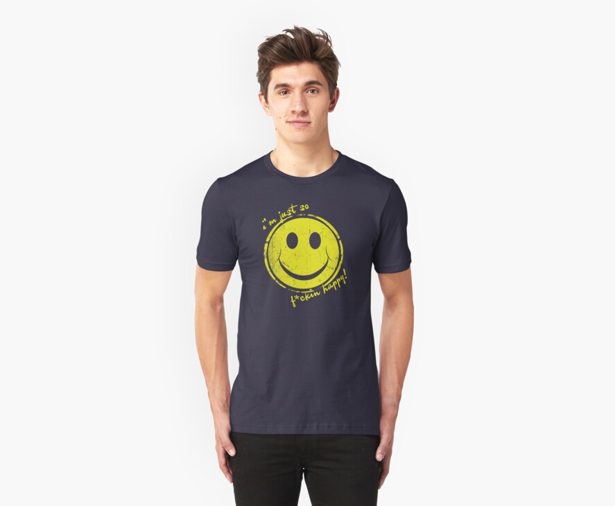 I'm just so f*ckin happy! by red addiction