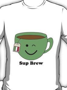 Sup Brew T-Shirt
