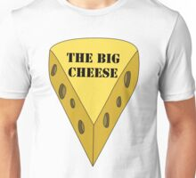 The Big Cheese Unisex T-Shirt