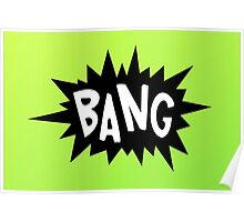 Cartoon Bang by Chillee Wilson Poster