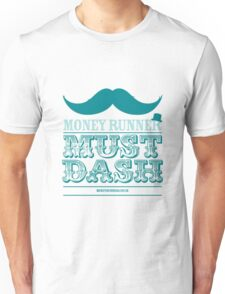 Moneyrunner - Must Dash T-Shirt