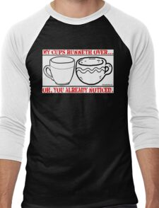 MY CUPS RUNNETH OVER Men's Baseball ¾ T-Shirt