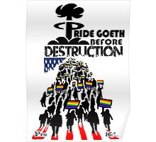PRIDE GOETH BEFORE DESTRUCTION Poster