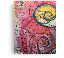 A little girls words to her mother Canvas Print