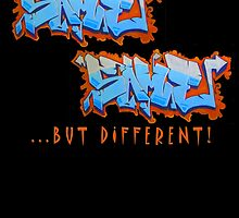 Graffit Tees 2... SAME SAME... by DAdeSimone