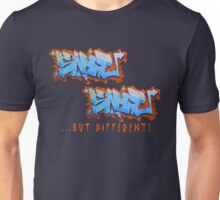 Graffit Tees 2... SAME SAME... Unisex T-Shirt