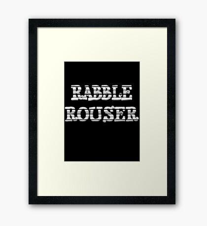 RABBLE ROUSER by Chillee Wilson Framed Print