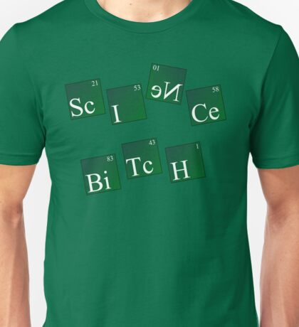Science Bitch Unisex T-Shirt