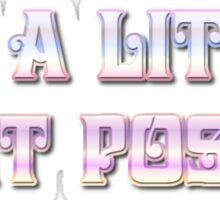 IT'S A LITTLE BIT POSH by Chillee Wilson Sticker