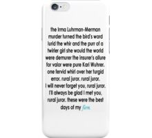 Rural Juror Lyrics iPhone Case/Skin