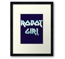 ROBOT GIRL by Chillee Wilson Framed Print