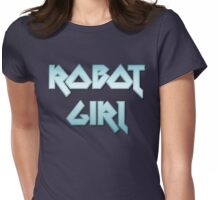 ROBOT GIRL by Chillee Wilson Womens Fitted T-Shirt