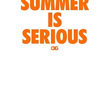 Summer IS Serious | Orange by OGedits