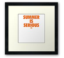 Summer IS Serious | Orange Framed Print
