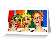 3 Strange Girls  Greeting Card