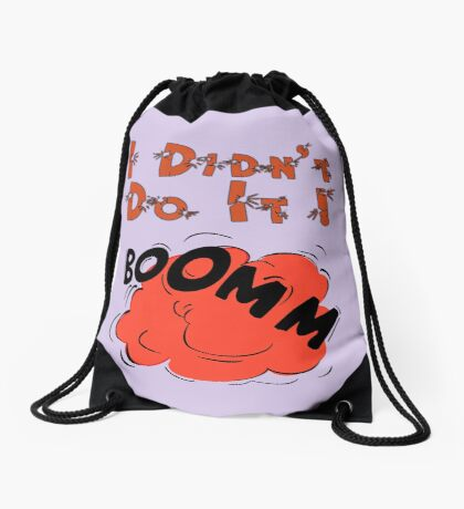 I DIDN'T DO IT by Chillee Wilson Drawstring Bag