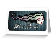 Dark Beauty Greeting Card