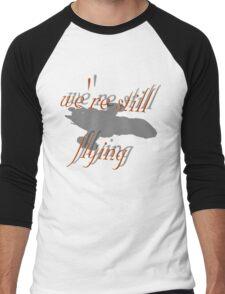 we're still flying Men's Baseball ¾ T-Shirt