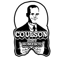 Coulson is My Homeboy (Outline) Photographic Print