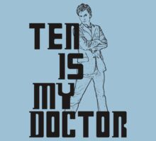 ten is my doctor Kids Tee