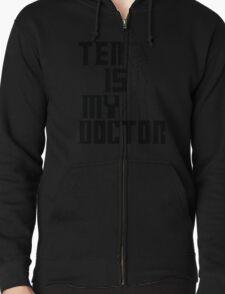 ten is my doctor T-Shirt