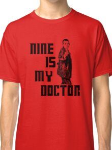 nine is my doctor Classic T-Shirt