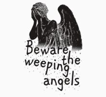 Beware the Weeping Angels  One Piece - Short Sleeve