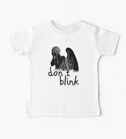 don't blink! Baby Tee