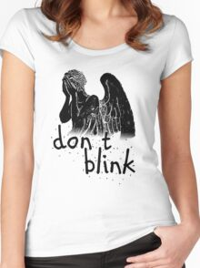 don't blink! Women's Fitted Scoop T-Shirt