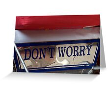 Don't Worry in Vietnam Greeting Card