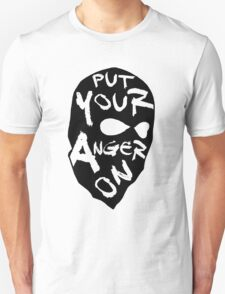 Put Your Anger On T-Shirt