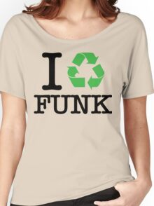 I Recycle Funk Women's Relaxed Fit T-Shirt