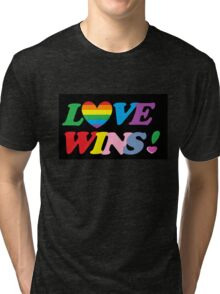 Love Wins! Tri-blend T-Shirt
