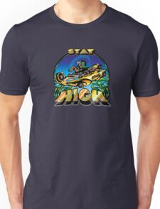 Stay High Unisex T-Shirt