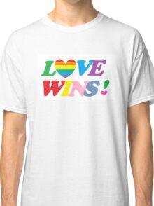 Love Wins Classic T-Shirt