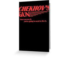 Chekhov's Gun Greeting Card