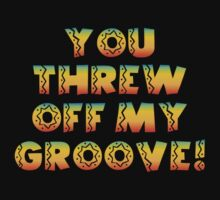 Thrown Off Groove Baby Tee