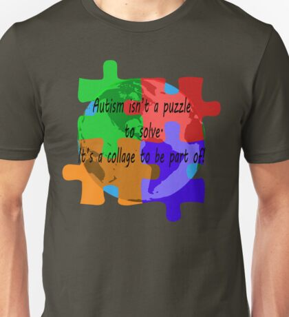 Autism is a collage Unisex T-Shirt