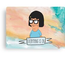 Tina Everything is OK Canvas Print