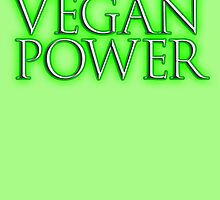 VEGAN, Vegan Power, Raw, Veganism, Strict Vegetarians, Diet, non-dairy vegetarian by TOM HILL - Designer