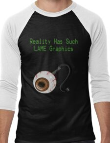 Reality has such LAME graphics!  Men's Baseball ¾ T-Shirt