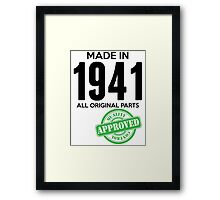 Made In 1941 All Original Parts - Quality Control Approved Framed Print