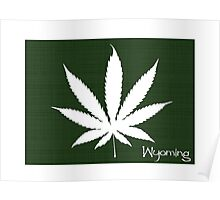 Marijuana Leaf Wyoming Poster