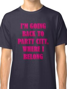 Going To Party City Classic T-Shirt