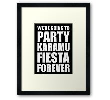 Party Karamu Fiesta Forever (White Text) Framed Print