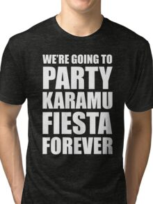 Party Karamu Fiesta Forever (White Text) Tri-blend T-Shirt