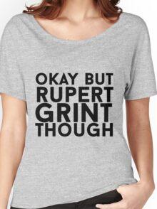 Rupert Grint Women's Relaxed Fit T-Shirt