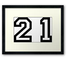 Twenty One Framed Print