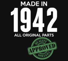 Made In 1942 All Original Parts - Quality Control Approved by LegendTLab