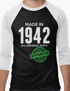 Made In 1942 All Original Parts - Quality Control Approved Men's Baseball ¾ T-Shirt